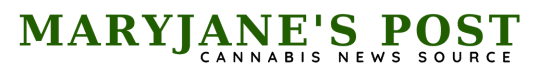 MaryJanes Post | Cannabis News